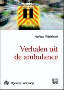 Verhalen uit de ambulance - grote letter uitgave
