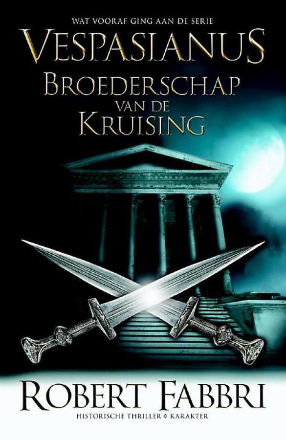 Vespasianus - serie Vespasianus - Broederschap van de Kruising