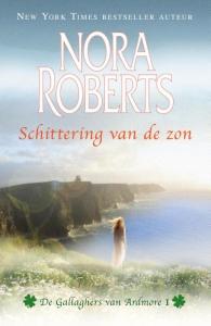 Schittering van de zon - deel 1 van De Gallaghers van Ardmore trilogie - Nora Roberts - een uitgave van Harlequin