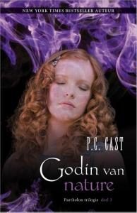 Godin van nature - deel 3 van de Partholon trilogie - P.C. Cast - een fantasy uitgave van Harlequin