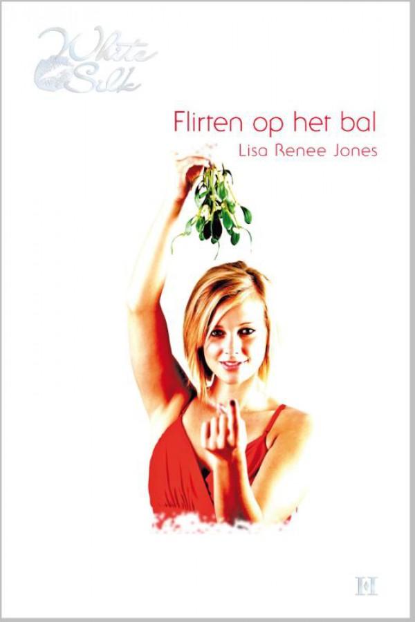 Flirten op het bal - Een uitgave van Harlequin White Silk - sexy chicklit