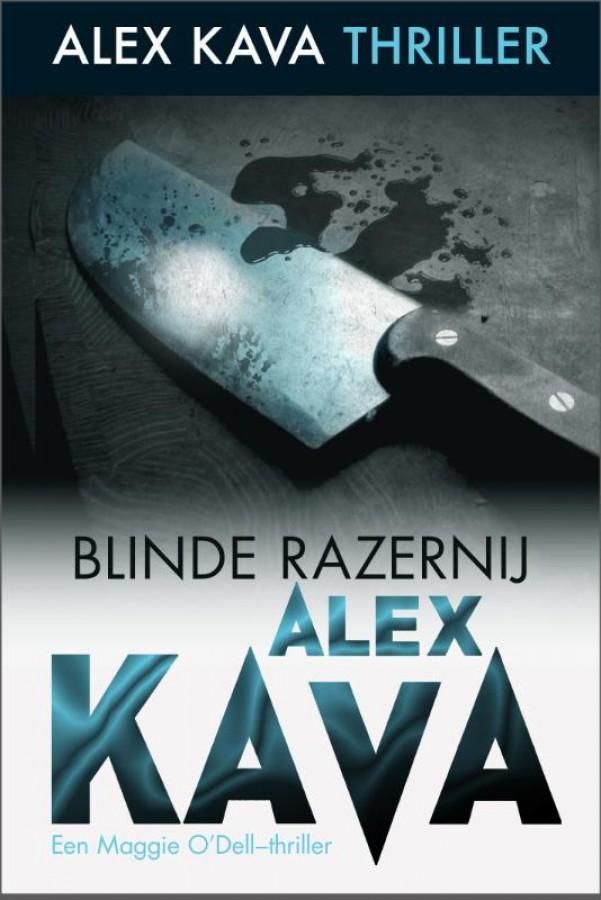 Blinde razernij - Een Alex Kava-thriller - Een Maggie O'Dell-thriller