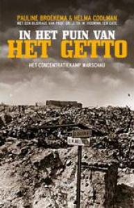 In het puin van het getto - Het concentratiekamp Warschau