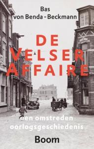 De Velser Affaire - Een omstreden oorlogsgeschiedenis