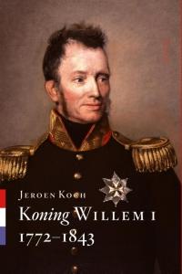 Koning Willem I - 1772 - 1843