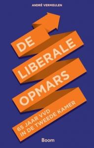 De liberale opmars - 65 jaar VVD in de Tweede Kamer