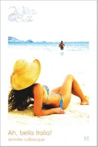 Ah, bella Italia! - Een uitgave van Harlequin White Silk - sexy chicklit