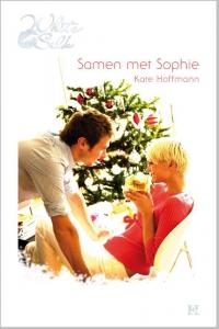 Samen met Sophie - Een uitgave van Harlequin White Silk - sexy chicklit
