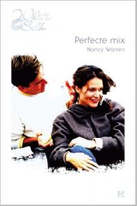 Perfecte mix - Een uitgave van Harlequin White Silk - sexy chicklit