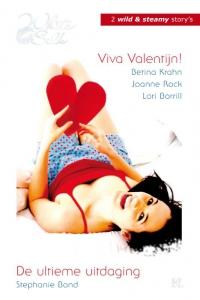 Viva Valentijn! /De ultieme uitdaging, 2-in-1 - Een uitgave van Harlequin White Silk - sexy chicklit