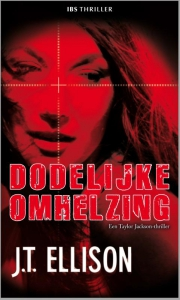 Dodelijke omhelzing - Een uitgave van Harlequin IBS Thriller - Een Taylor Jackson-thriller