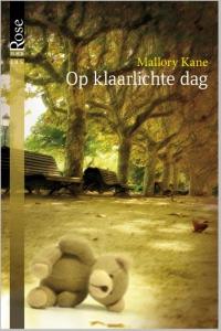 Op klaarlichte dag - Een uitgave van Harlequin Black Rose - romantische thriller
