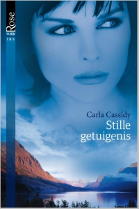Stille getuigenis - Een uitgave van Harlequin Black Rose - romantische thriller