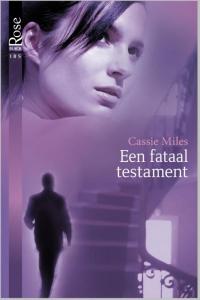 Een fataal testament - Een uitgave van Harlequin Black Rose - romantische thriller