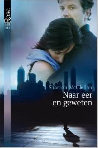 Naar eer en geweten - Een uitgave van Harlequin Black Rose - romantische thriller