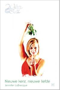 Nieuwe kerst, nieuwe liefde - Een uitgave van Harlequin White Silk - sexy chicklit