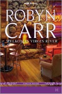 Welkom in Virgin River - Een uitgave van Harlequin HQN Roman - een Virgin River-verhaal