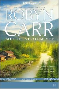 Met de stroom mee - Een uitgave van Harlequin HQN Roman - een Virgin River-verhaal