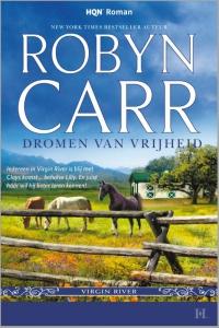 Dromen van vrijheid - Een uitgave van Harlequin HQN Roman - een Virgin River-verhaal