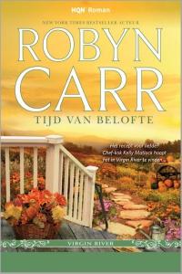 Tijd van belofte - Een uitgave van Harlequin HQN Roman - een Virgin River-verhaal