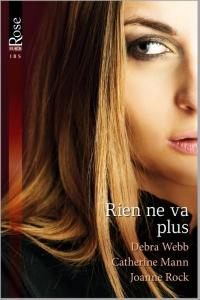Rien ne va plus - Een uitgave van Harlequin Black Rose - romantische thriller