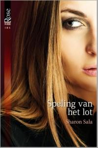 Speling van het lot - Een uitgave van Harlequin Black Rose - romantische thriller