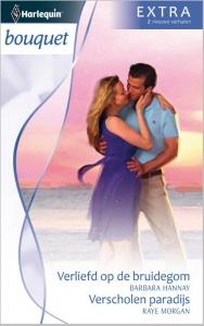 Verliefd op de bruidegom; Verscholen paradijs - Bouquet Extra 303, 2-in-1 - Een uitgave van de romantische reeks Harlequin Bouquet