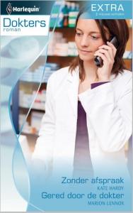 Zonder afspraak; Gered door de dokter - Doktersroman Extra 47, 2-in-1 - Een uitgave van de romantische reeks Harlequin Doktersroman