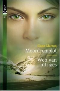 Moordcomplot / Web van intriges, 2-in-1 - Een uitgave van Harlequin Black Rose - romantische thriller