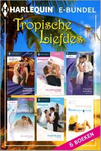 Tropische liefdes - eBundel, 6-in-1 - Een uitgave van de romantische reeks Harlequin Verzamelbundels