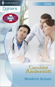 Wonderen bestaan - Doktersroman 32A - Een uitgave van de romantische reeks Harlequin Doktersroman - Een Audley Memorial-Verhaal