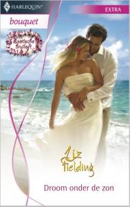 Droom onder de zon - Bouquet 287A - Een uitgave van de romantische reeks Harlequin Bouquet