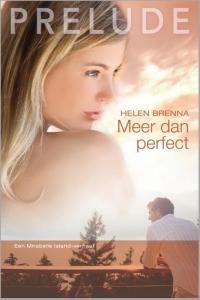 Meer dan perfect - Een uitgave van Harlequin Prelude - romantische roman - Een Mirabelle Island-verhaal