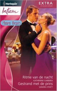 Ritme van de nacht* / Gestrand met de prins - Intiem Extra 290, 2-in-1 - Een uitgave van de romantische reeks Harlequin Intiem - *Deel 1 van de miniserie Miami Nights