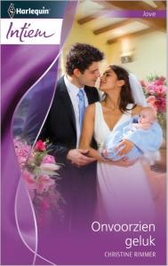 Onvoorzien geluk - Intiem 2003 - Een uitgave van de romantische reeks Harlequin Intiem