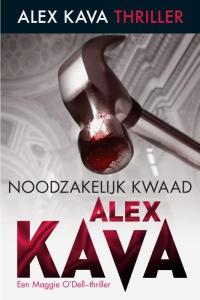 Noodzakelijk kwaad - Een Alex Kava-thriller - Een Maggie O'Dell-thriller
