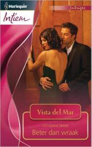 Beter dan wraak - Intiem 2011 - Een uitgave van de romantische reeks Harlequin Intiem - Deel 6 van de miniserie Vista del Mar
