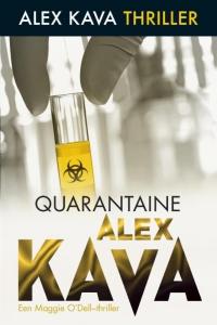 Quarantaine - Een Alex Kava- thriller - Een Maggie O'Dell-thriller