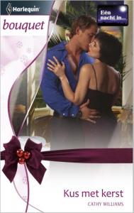Kus met kerst - Bouquet 3362 - Een uitgave van de romantische reeks Harlequin Bouquet - Thema: Eén nacht in¿