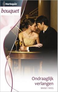 Ondraaglijk verlangen - Bouquet 3363 - Een uitgave van de romantische reeks Harlequin Bouquet