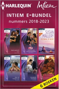 Intiem e-bundel nummers 2018 - 2023, 6-in-1 - Een uitgave van de romantische reeks Harlequin Intiem - eBundel