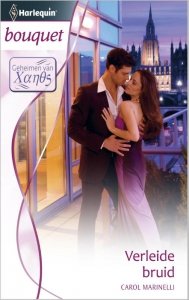 Verleide bruid - Bouquet 3370 - Een uitgave van de romantische reeks Harlequin Bouquet - Deel 1 van de miniserie Geheimen van Xanos