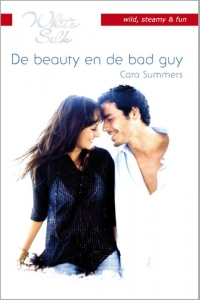 De beauty en de bad guy - Een uitgave van Harlequin White Silk - sexy chicklit