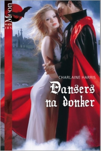 Dansers na donker - Een uitgave van Harlequin Black Moon - fantasyroman
