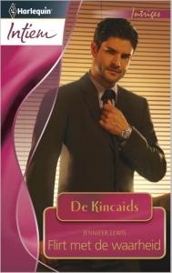 Flirt met de waarheid - Intiem 2029 - Een uitgave van de romantische reeks Harlequin Intiem - Deel 3 van de miniserie De Kincaids