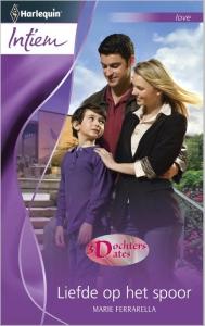 Liefde op het spoor- Intiem 2032 - Een uitgave van de romantische reeks Harlequin Intiem - Deel 3 van de miniserie 3 dochters, 3 dates