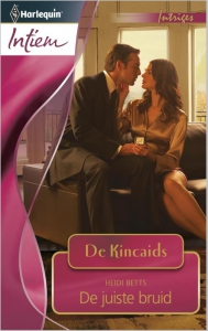 De juiste bruid - Intiem 2035 - Een uitgave van de romantische reeks Harlequin Intiem - Deel 4 van de miniserie De Kincaids
