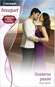 Oosterse passie - Bouquet 3394 - Een uitgave van de romantische reeks Harlequin Bouquet - Deel 1 van de miniserie Prinsen van de Woestijn