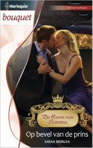 Op bevel van de prins - Bouquet 3400 - Een uitgave van de romantische reeks Harlequin Bouquet - Deel 5 van de serieroman De Kroon van Santina