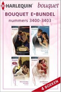 Bouquet e-bundel nummers 3400 - 3403, 4-in-1 - Een uitgave van de romantische reeks Harlequin Bouquet - eBundel
